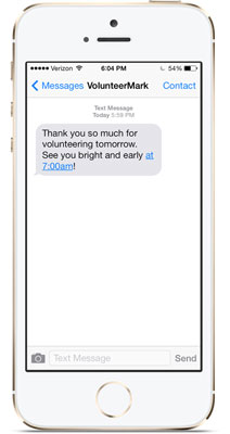 Volunteer mobile app and text messaging